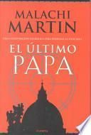 El Ultimo Papa