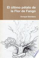 El último pétalo de la Flor de Fango