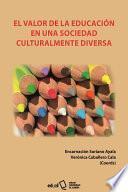 El valor de la educación en una sociedad culturalmente diversa
