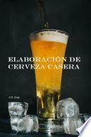 Elaboración de cerveza en casa
