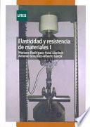 Elasticidad y resistencia de materiales I.