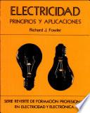 Electricidad principios y aplicaciones