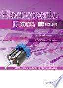 Electrotecnia (350 conceptos teóricos - 800 problemas) 12.ª edición