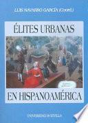 Élites urbanas en Hispanoamérica