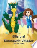 Ellie y el Dinosaurio Volador
