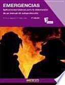 Emergencias : aplicaciones básicas para la elaboración de un manual de autoprotección