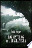 Emilio Salgari - Los Misterios de la Jungla Negra