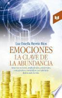 Emociones, la clave de la abundancia
