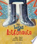 En botas de astronauta