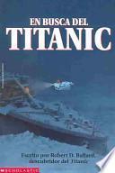 En Busca Del Titanic/Finding the Titanic