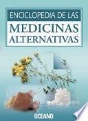 Enciclopedia de las medicinas alternativas