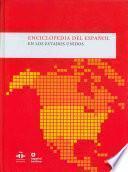 Enciclopedia del español en los Estados Unidos