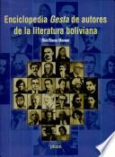 Enciclopedia Gesta de autores de la literatura boliviana