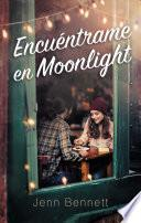 Encuentrame En Moonlight