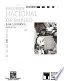 Encuesta nacional de empleo [name of state].: Baja California