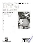 Encuesta nacional de empleo [name of state].: San Luis Potosí
