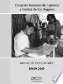 Encuesta Nacional de Ingresos y Gastos de los Hogares. Manual de entrevistador. ENIGH-2005