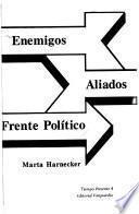 Enemigos, aliados, frente político