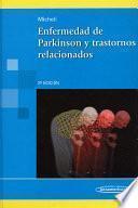 Enfermedad de Parkinson y trastornos relacionados