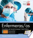 Enfermeras/os. Conselleria de Sanitat Universal i Salut Pública. Generalitat Valenciana. Temario Vol. I. Parte Específica