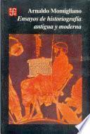 Ensayos de historiografía antigua y moderna