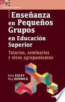 Enseñanza en pequeños grupos en Educación Superior