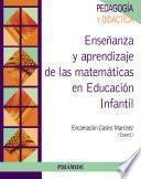 Enseñanza y aprendizaje de las matemáticas en Educación Infantil