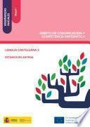 Enseñanzas iniciales: Nivel I. Ámbito de Comunicación y Competencia Matemática. Lengua castellana 2. Estamos en antena