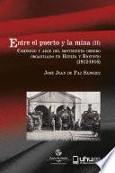 ENTRE EL PUERTO Y LA MINA (II)
