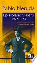 Epistolario viajero, 1927-1973