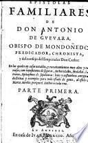 Epistolas familiares de Don Antonio de Guevara ...