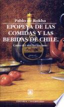 Epopeya de las comidas y las bebidas de Chile