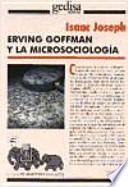Erving Goffman y la microsociología