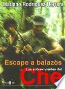 Escape a balazos