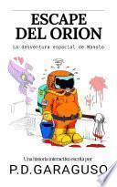 Escape del Orión: La desventura espacial de Manolo
