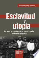 Esclavitud y utopía