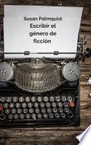 Escribir el género de ficción
