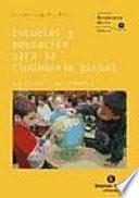 Escuelas y educación para la ciudadanía global