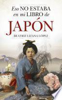 Eso no estaba en mi libro de Japón