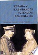 España y las grandes potencias en el siglo XX