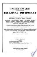 Español-inglés diccionario técnico completísimo de aeronáutica, automóviles, ferrocarriles, carreteras, electricidad, electrónica, radio, televisión ...