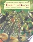 Espiritu Del Bosque / Spirit of the Forest: Tree Tales from Around the World