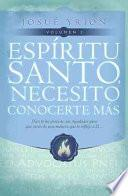 Espiritu Santo, Necesito Conocerte Mas Vol 2