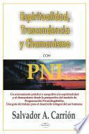 Espiritualidad, trascendencia y chamanismo con PNL