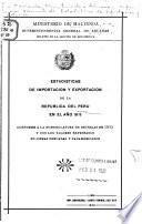 Estadísticas de importación y exportación de la República del Perú en el año 1919 [-22]...