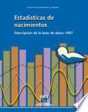 Estadísticas de nacimientos. Descripción de la base de datos 1997