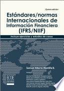 Estándares/Normas Internacionales de Información Financiera (IFRS/NIIF)