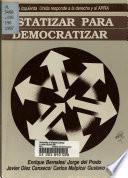 Estatizar para democratizar