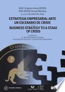 Estrategia empresarial ante un escenario de crisis. XXIX Congreso Anual AEDEM. 2015 San Sebastián