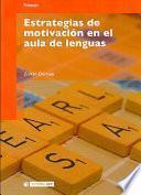 Estrategias de motivación en el aula de lenguas